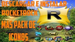 Descargar e Instalar Rocketdock Más Pack De 600 Íconos [2014][Loquendo]