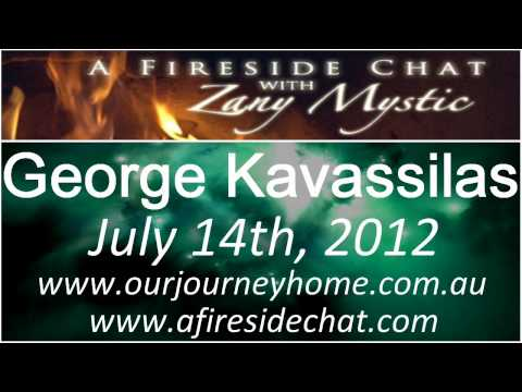 George Kavassilas on A Fireside Chat - Our Universal Journey Part 2/2 - July 14th, 2012