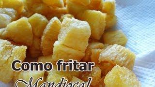 getlinkyoutube.com-Aprenda á fritar mandioca deixando-a bem sequinha e crocante