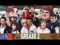 Grease 2 - Good Bad or Bad Bad #33
