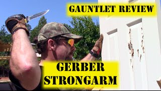 getlinkyoutube.com-Gerber StrongArm - Gauntlet Knife Review #4