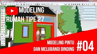 getlinkyoutube.com-SketchUp - Modeling Pintu dan Melubangi Dinding