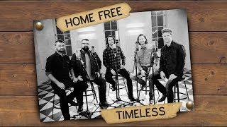 Home Free - Timeless