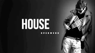 Overwerk - My house [Lyrics]