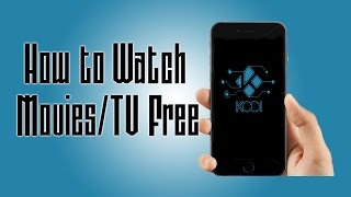 getlinkyoutube.com-How to Watch TV Movies Free on iPhone iOS 10 Kodi **NEW OCTOBER 2016**