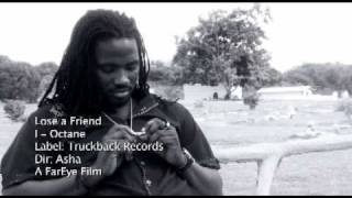 I Octane - Lose A Friend