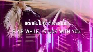 getlinkyoutube.com-F.Y.B (REMIX) - ILLSLICK Feat. NUKIE P. (เนื้อเพลง)