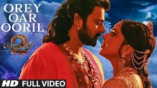 Orey Oar Ooril Full Video Song || Baahubali 2 Tamil || Prabhas,Rana,Anushka Shetty,Tamannaah