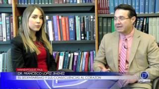Dr Francisco Lopez Jiménez el sedentarismo y sus consecuencias al corazón
