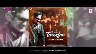 TAREEFAN REMIX   DJ AKKI