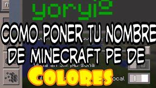 getlinkyoutube.com-Minecraft pe pon tu nombre en colores (TUTORIAL) 0.11.x