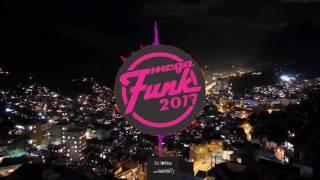 getlinkyoutube.com-Mega Funk 2017 Eletro Funk Top Remix
