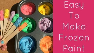 getlinkyoutube.com-Easy To Make Frozen Paint For Toddlers and Preschool