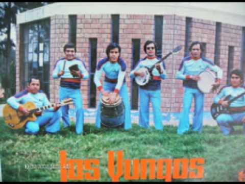 LOS YUNGAS DEL PERU, VUELVEN CON PARRANDA Nº1
