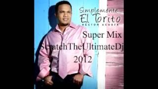 getlinkyoutube.com-Hector Acosta El Torito Super Mix