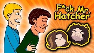 getlinkyoutube.com-F*ck Mr. Hatcher - Game Grumps
