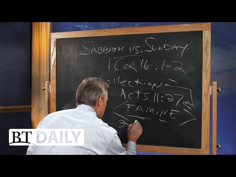 BT Daily: Sabbath vs. Sunday - Part 3