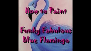 getlinkyoutube.com-#ColorOfTheYearArt Funky Fabulous Blue Flamingo Acrylic Painting for Beginners