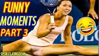 TOP Epic Funny & Fails Moments In Tennis History [Part 3] | HD