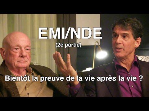 EMI/NDE#2 Bientôt la preuve de la vie après la vie?
