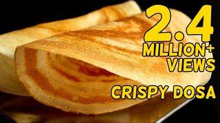 How To Make Crispy Dosa Batter & Ghee Roast