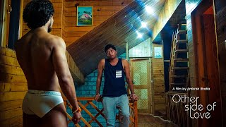 Other Side of Love - (2018) - Cine Gay Themed Hindi Bollywood Suspense Thriller Drama Film