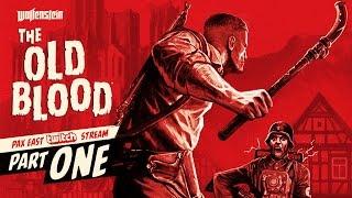 Wolfenstein: The Old Blood - PAX East Gameplay Walkthrough 1