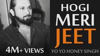 Yo Yo Honey Singh Latest Song | Hogi Meri Jeet - Sukhpal Darshan | $D | 2018 Motivational RAP Songs