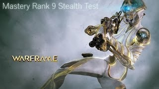 getlinkyoutube.com-Warframe Mastery Rank 9 Stealth Test using Mag Prime
