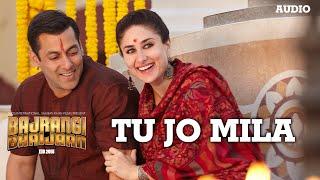 'Tu Jo Mila' Full AUDIO Song - K.K.   Salman Khan   Bajrangi Bhaijaan