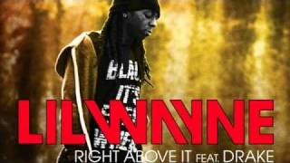 Lil Wayne - Right Above (Ft. Drake)