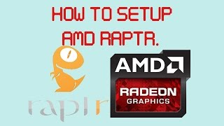 getlinkyoutube.com-How To Setup AMD Raptr For Streaming and Recording.