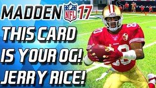 getlinkyoutube.com-THIS CARD IS YOUR OG! JERRY RICE! GOAT ALERT - Madden 17 Ultimate Team