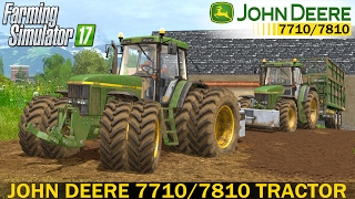 getlinkyoutube.com-Farming Simulator 17 JOHN DEERE 7710/7810 TRACTOR