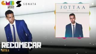 Jotta A - Recomeçar | Sonata Label