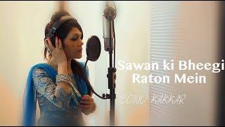 getlinkyoutube.com-Sawan ki Bheegi Raton Mein - Sonu Kakkar