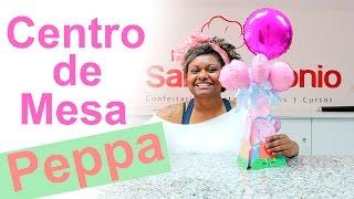 getlinkyoutube.com-Centro de Mesa da Peppa!