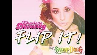 getlinkyoutube.com-Charlotte Devaney ft. Snoop Dogg - Flip It 1 Hour