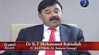 getlinkyoutube.com-JEEVAN TV GUEST ROOM...Dr.K.T MOHAMMED RABIULLAH...[C.M.D SHIFA AL JAZEERA GROUP].