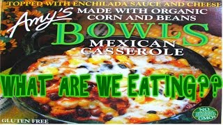 Amy's Mexican Casserole Bowl - WHAT ARE VEGETARIANS EATING?? - The Wolfe Pit