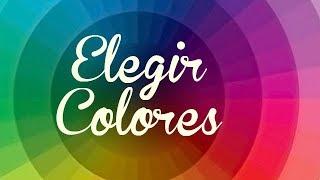 Como elegir Colores y combinarlos bien
