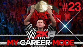 "getlinkyoutube.com-WWE 2K15 My Career Mode - Ep. 23 - ""IS IT MY TIME?!"" [WWE MyCareer XBOX ONE/PS4/NEXT GEN Part 23]"