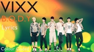 getlinkyoutube.com-VIXX - B.O.D.Y Lyrics (Eng.Rom.Han.Color Coded) ♡