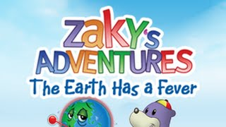 Zaky's Adventures - The Earth Has a Fever (PREVIEW)