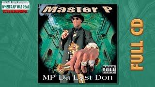 getlinkyoutube.com-Master P - Da Last Don [Full Album] CD Quality