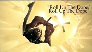 King Louie - Roll Up The Dope