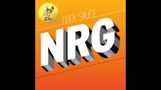 Duck Sauce - NRG (Radio Edit)