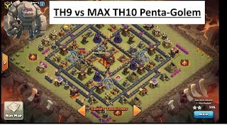 getlinkyoutube.com-PENTA-GOLEM. TH9 vs MAX TH10!!! Clan War