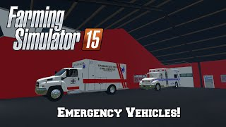 getlinkyoutube.com-Farming Simulator 15: Mod Spotlight #83: Emergency Vehicles!