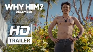 Why Him? | Official Redband HD Trailer